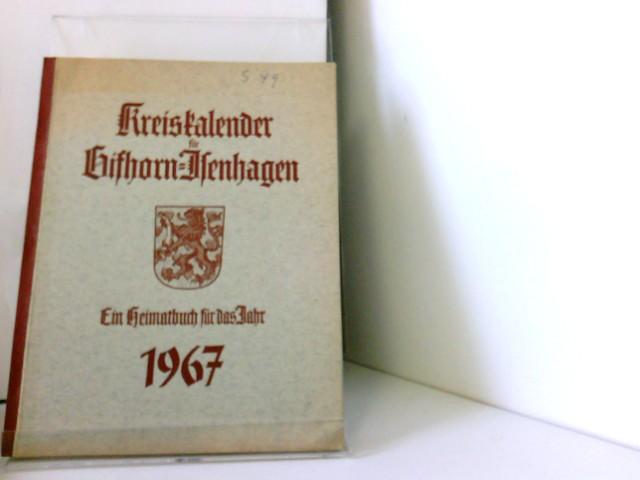 Kreiskalender für Gifhorn-Isenhagen. Ein Heimatbuch für das Jahr 1967.