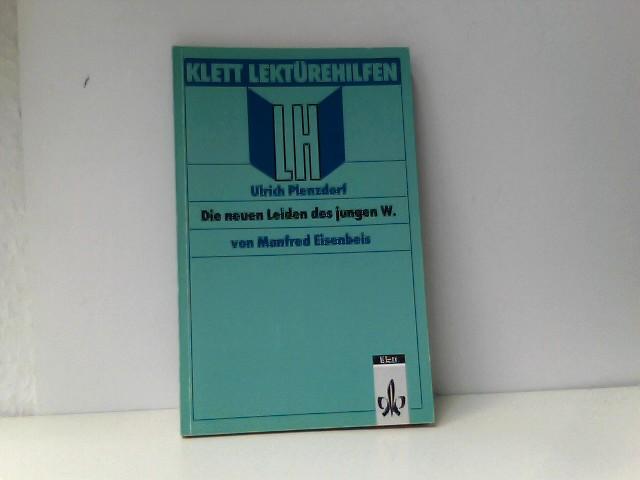 Plenzdorf, Ulrich und Manfred Eisenbeis: Lektürehilfen Ulrich Plenzdorf 'Die neuen Leiden des jungen W.'