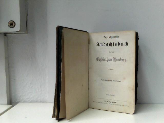 Das allgemeine Andachtsbuch für das Erzbisthum Bamberg. Auf oberhirtliche Anordung. Dritte Auflage.