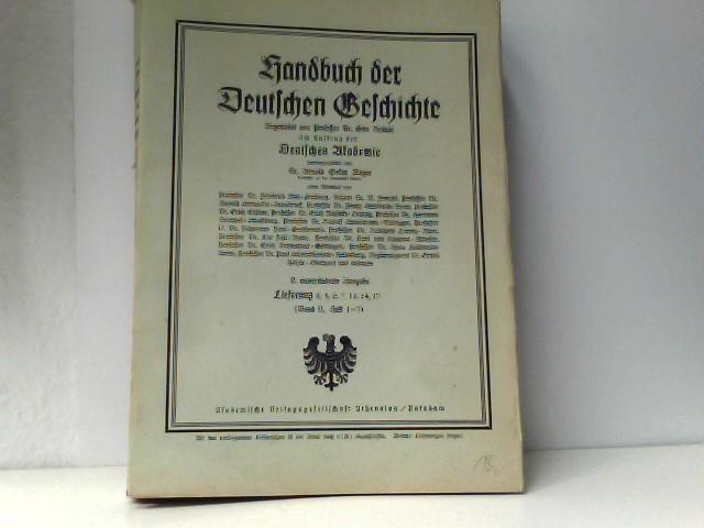 Handbuch der Deutschen Geschichte : Lieferung 2, 4, 6, 7, 13, 14, 17 Band II, Heft 1-7)