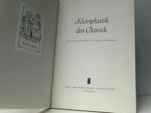 von Freeden, Max: Kleinplastik des Barock Die schönen Bücher, Reihe B: Kunst, Bd. 12