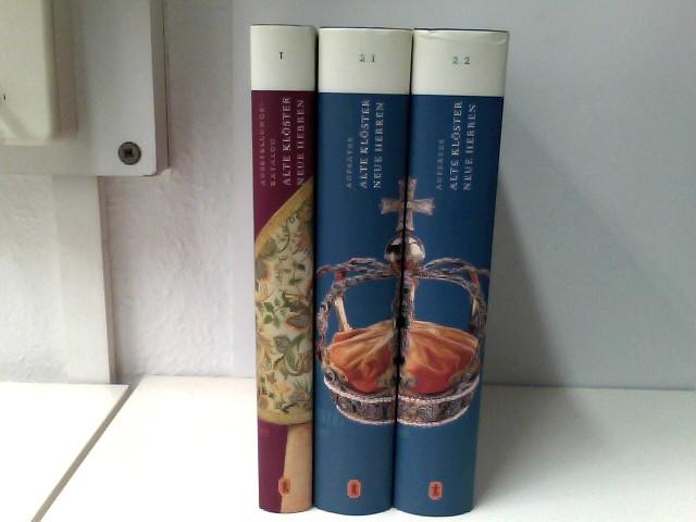 3 Bände Alte Klöster - Neue Herren. Band 1: Ausstellungskatalog, Bände 2.1 und 2.2: Aufsätze Ausstellungskatalog