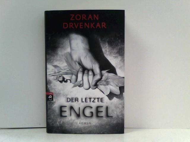 Drvenkar, Zoran: Der letzte Engel
