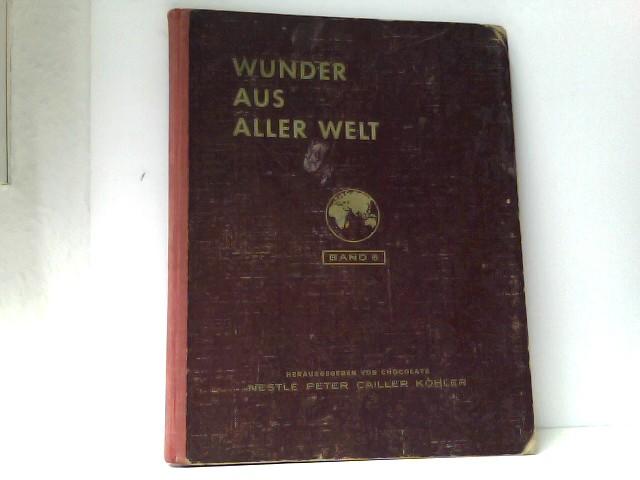 Wunder aus aller Welt Band 6. Sammelbilderalbum.