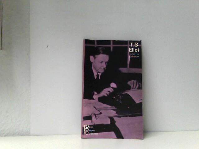 T.S. Eliot mit Selbstzeugnissen und Bilddokumenten