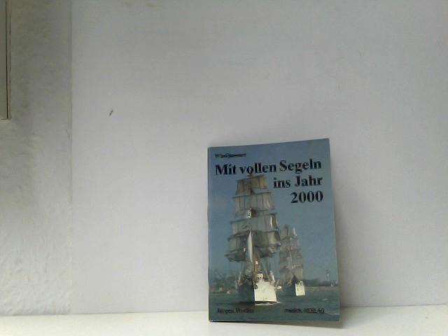 Windjammer -Mit vollen Segeln ins Jahr 2000