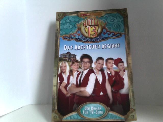 Hotel 13 (TV-Roman), Bd. 1: Das Abenteuer beginnt
