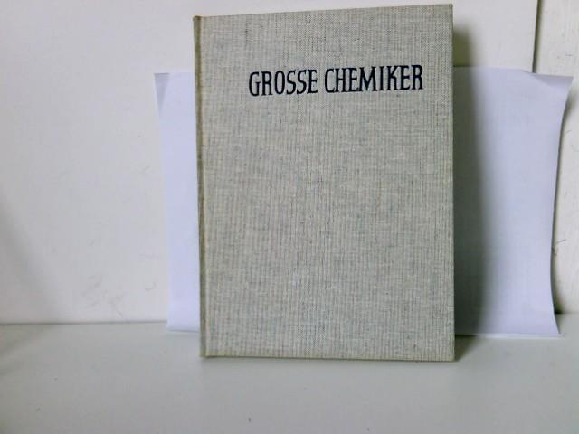 Von der Alchemie zur Grossynthese. Grosse Chemiker