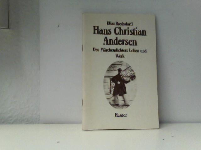 Hans Christian Andersen : des Märchendichters Leben u. Werk. Aus d. Engl. von Gertrud Baruch