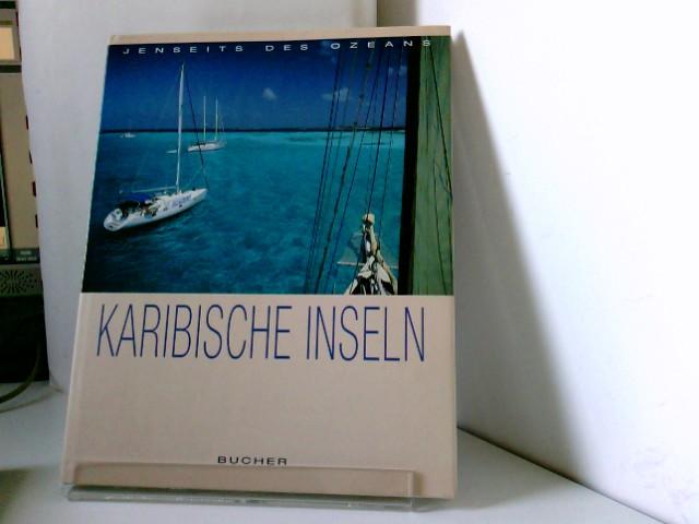 Heeb, Christian und Ulrich Fleischmann: Karibische Inseln
