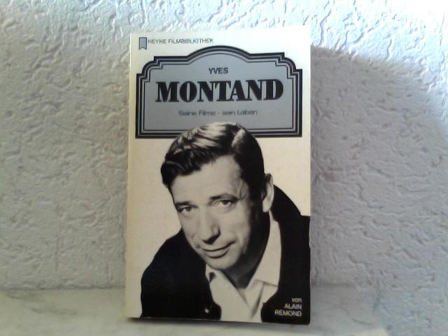 Yves Montand - Seine Filme - sein Leben Heyne Filmbibliothek - Band 49