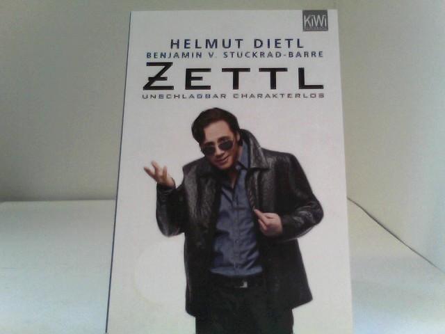 Zettl - unschlagbar charakterlos Auflage: KiWi-Paperback