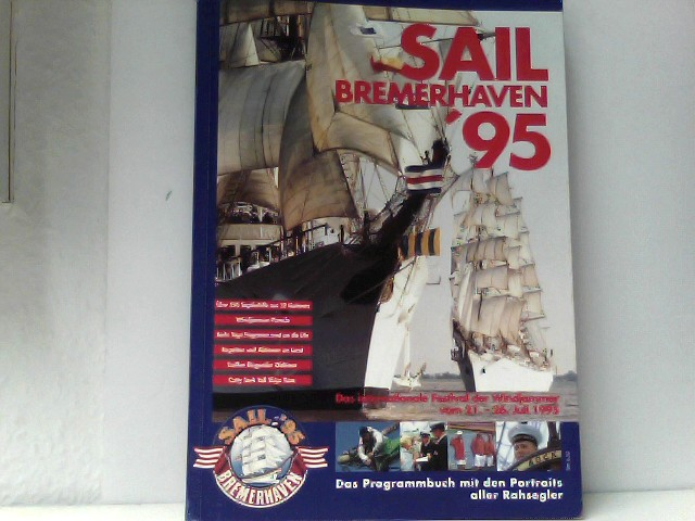 Hans und Petersen Wolfhard Scheer: Sail Bremerhaven �95