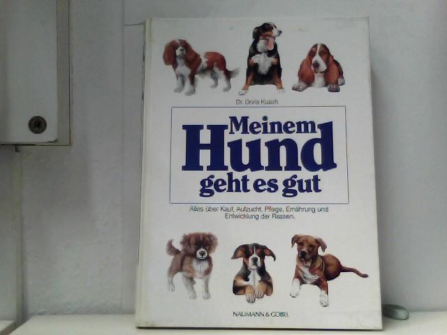 Kusch, Doris: Meinem Hund geht es gut