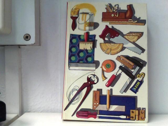 Der Heimwerker - Das große Buch für Hobby und Hadwerk