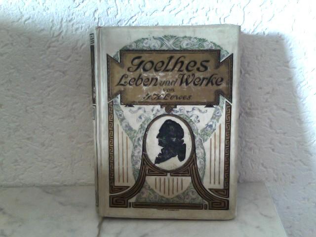 Goethes Leben und Werke - Erster Band 8. Auflage