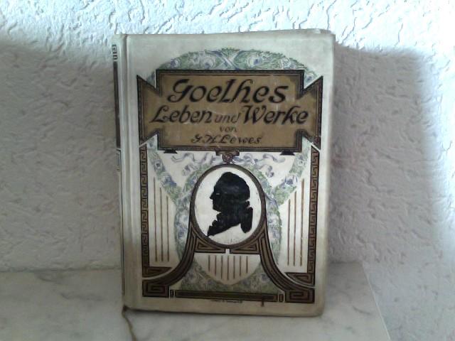 Goethes Leben und Werke - Zweiter Band 8. Auflage