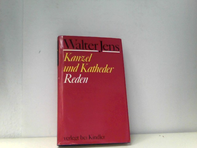 Jens, Walter: Kanzel und Katheder