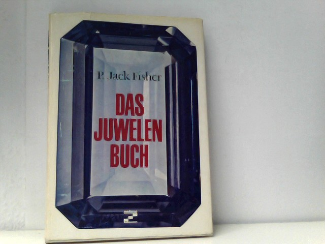 Jack Fisher, Peter: Das Juwelenbuch