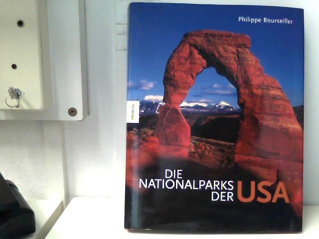 Bourseiller, Philippe: Die Nationalparks der USA Auflage: 1