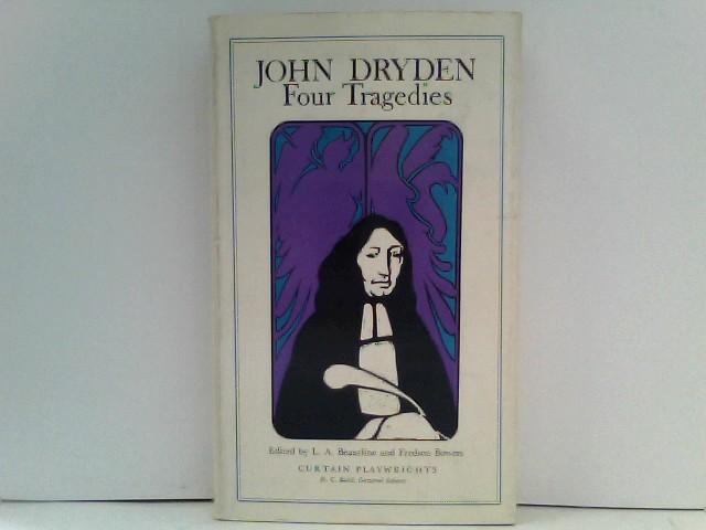 Beaurline, L A Bowers F: John Dryden: Four Tragedies