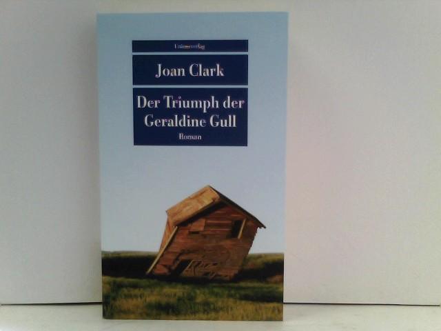 Der Triumph der Geraldine Gull (Unionsverlag Taschenbücher)