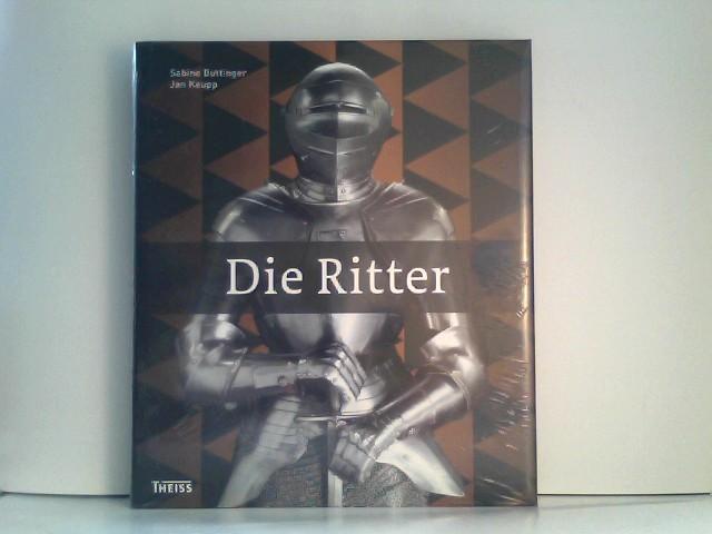 Sabine, Buttinger und Keupp Jan: Die Ritter