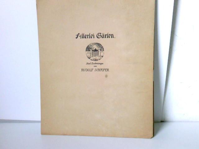 Bildermappen fürs deutsche Haus - Allerlei Gärten Fünf Zeichnungen von Rudolf Schaefer
