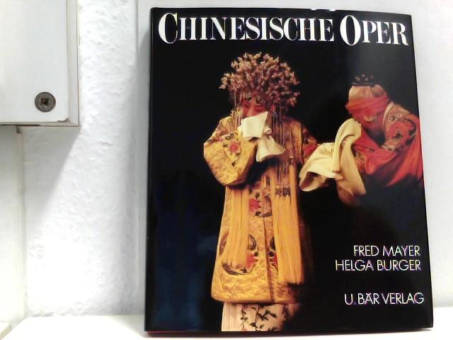 Mayer, Fred und Helga Werle-Burger: Chinesische Oper