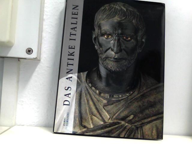 Das antike Italien. Übersetzung aus dem Englischen Brigitte Conrads ; Susanne Kattenbeck.