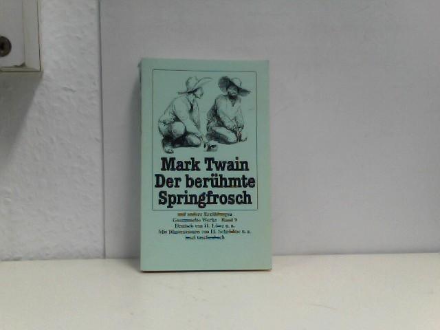 Twain, Mark: Der berühmte Springfrosch der Provinz Calaveras und andere Erzählungen. ( Gesammelte Werke, 9).