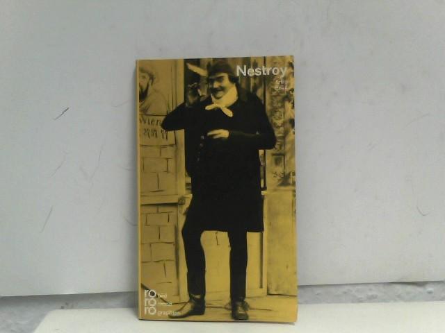 Johann Nestroy in Selbstzeugnissen und Bilddokumenten. dargestellt von. [Den Anh. besorgte d. Autor] / rowohlts monographien ; Bd. rm 132 25. - 27. Tsd