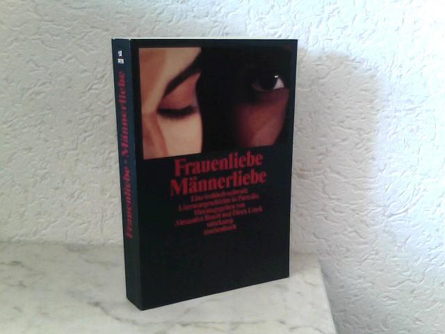Frauenliebe - Männerliebe - Eine lesbisch - schwule Literaturgeschichte in Porträts Suhrkamp Taschenbuch 3038 1. Auflage