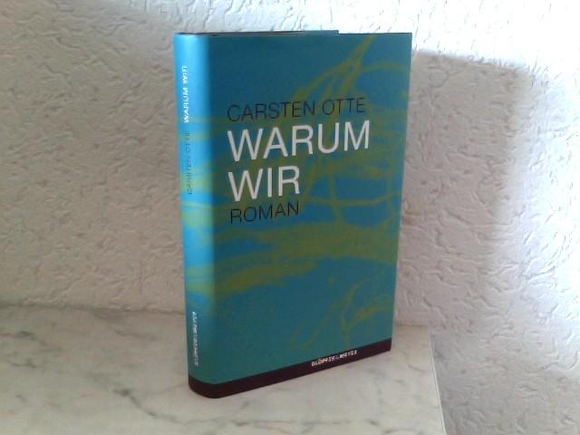 Otte, Carsten: Warum wir Roman
