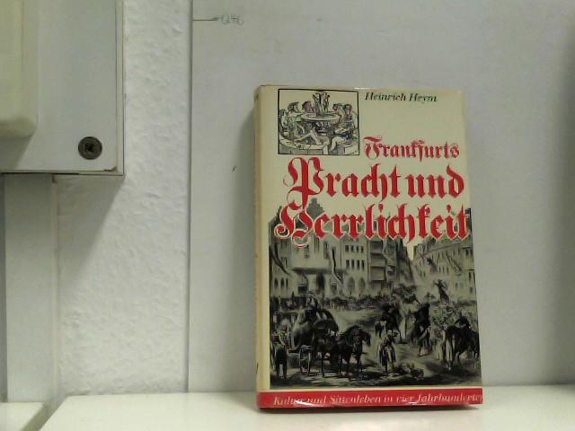 Frankfurts Pracht und Herrlichkeit