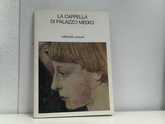 Amaducci, Alberto: La Capella di Palazzo Medici