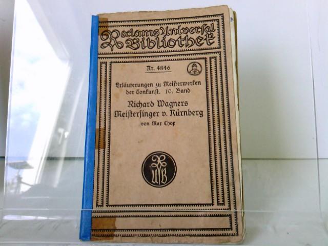 Wagner, Richard: Die Meisterfinger von Nürnberg. Vollständiges Buch.