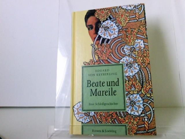 Beate und Mareile 1. Aufl.