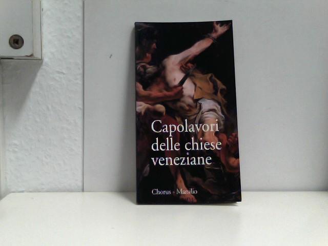 Capolavori delle chiese veneziane (Guide. Chiese di Venezia)