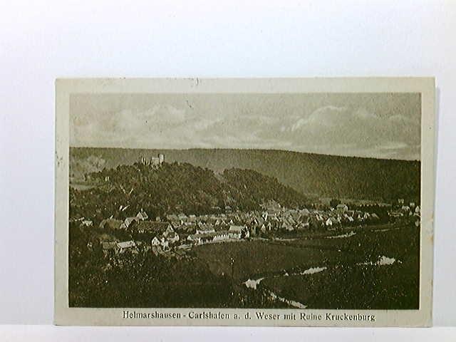 AK Helmarshausen Carlshafen Ruine Kruckenberg; Karlshafen; Bahnpost; gelaufen 1921