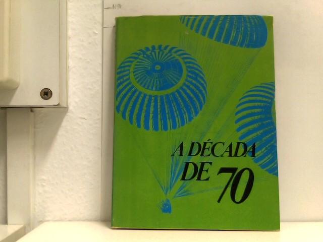 o.A.: A Decada de 70