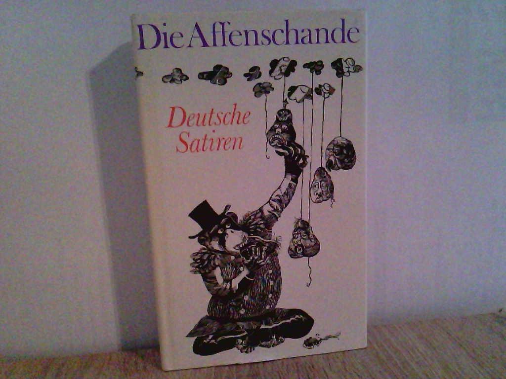 Die Affenschande. Deutsche Satiren von Sebastian Brant bis Bertolt Brecht 8. Aufl.