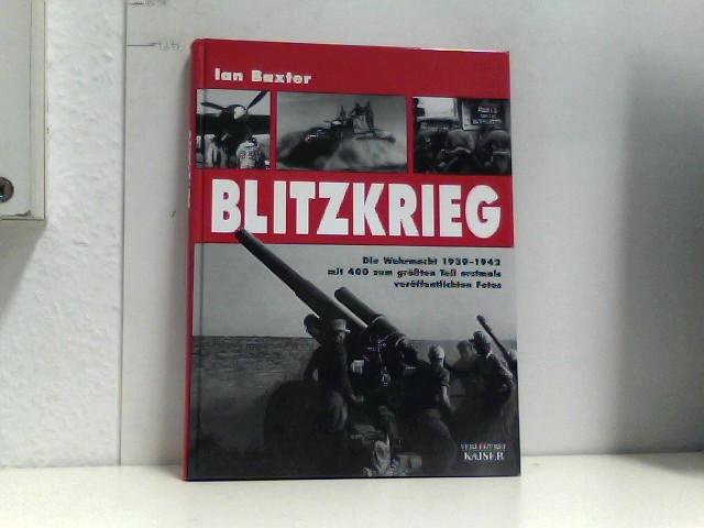 Blitzkrieg. Die Wehrmacht 1939-1942.
