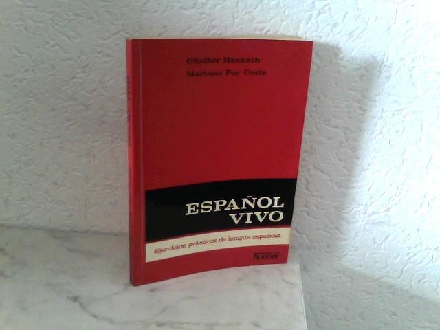 Espanol vivo - Ejercicios prácticos de lengua espanola 4. Auflage