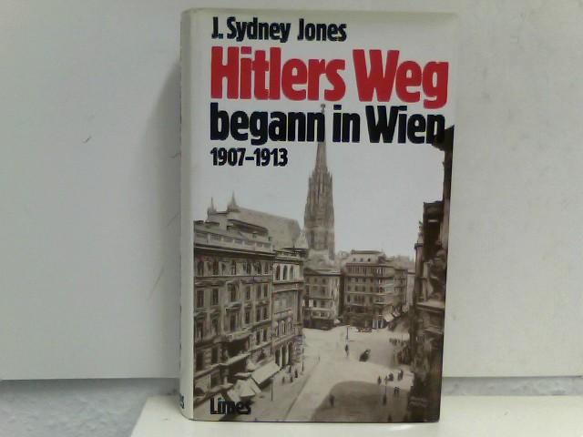 Hitlers Weg begann in Wien - 1907-1913