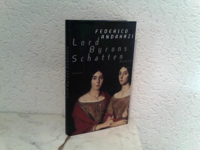 Lord Byrons Schatten Roman 1. Auflage