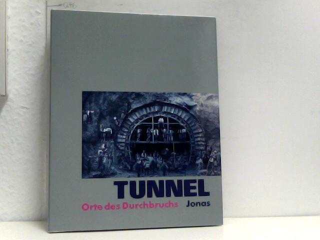Tunnel : Orte des Durchbruchs.
