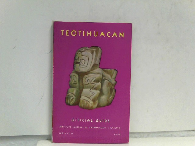 Teotihuacan - Official Guide 8. Edition