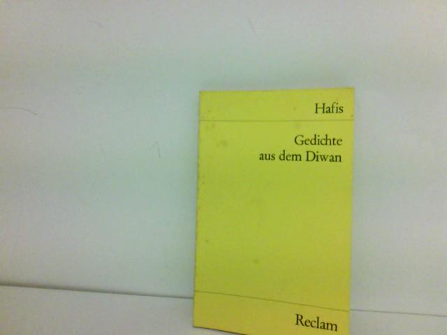 Gedichte aus dem Diwan. Ausgewählt und herausgegeben von Johann Christoph Bürgel UNESCO-Sammlung repräsentativer Werke, asiatische Reihe Reclam, Band 9420 (2)