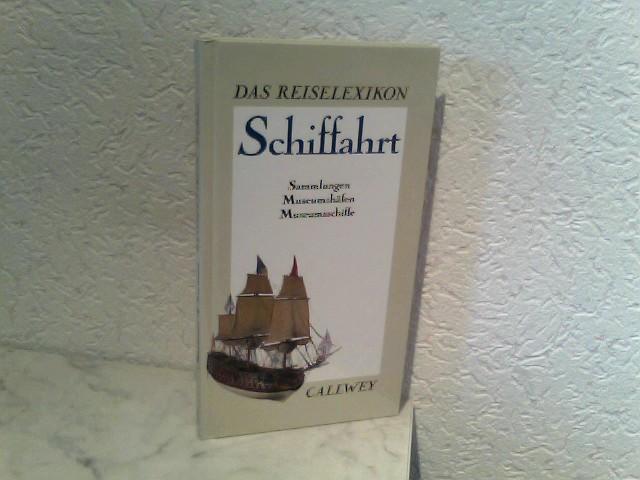 Das Reiselexikon - Schiffahrt - Sammlungen, Museumshäfen, Museumsschiffe